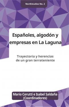 Españoles, algodón y empresas en La Laguna