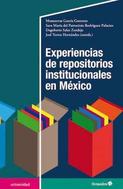 Experiencias en repositorios institucionales en México